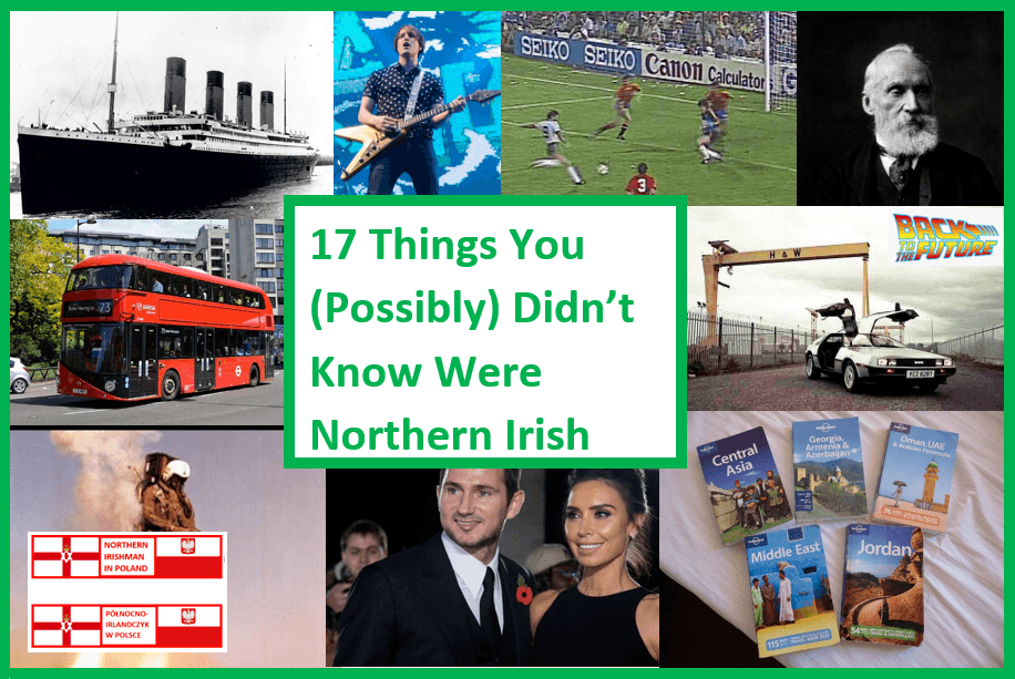 17 Things From Northern Ireland invented in unknown